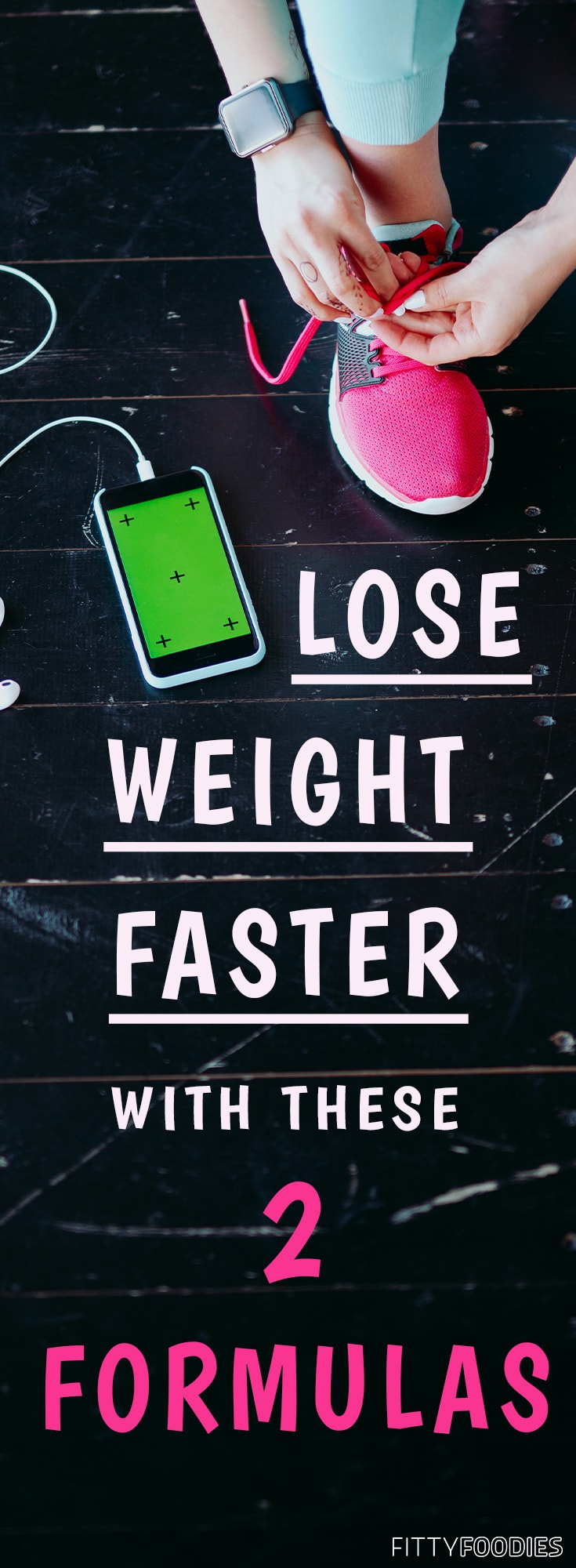 Lose Weight Faster With These 2 Formulas Fittyfoodies