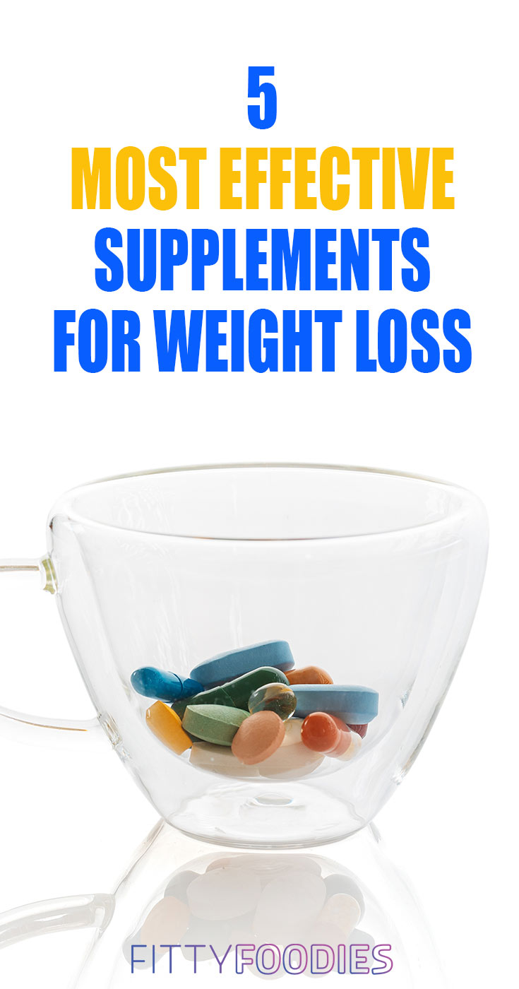5 Most Effective Supplements for Weight Loss
