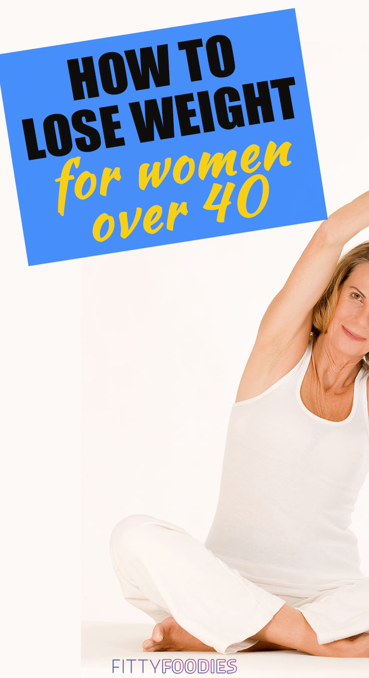 How to lose weight for women over 40