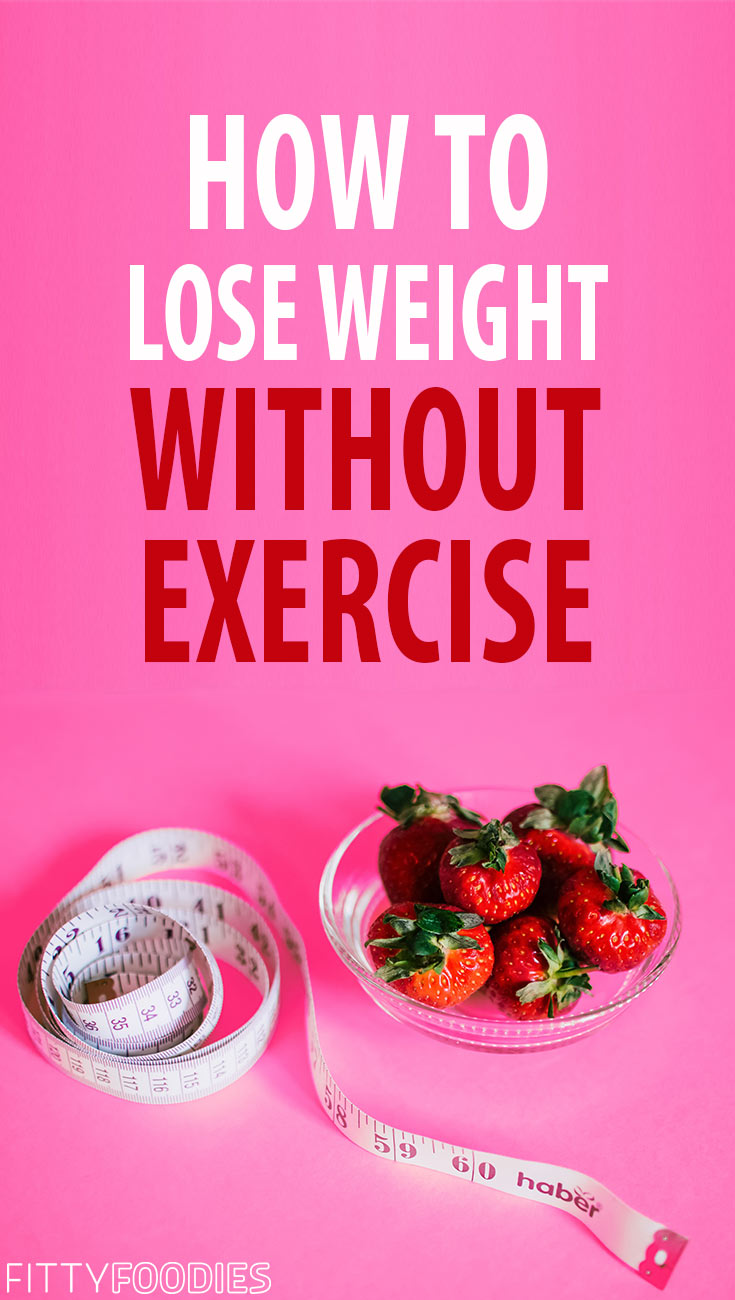 How To Lose Weight Without Exercise: 5 Tips | How To Lose Weight Without Working Out | How To Lose Weight For Lazy People