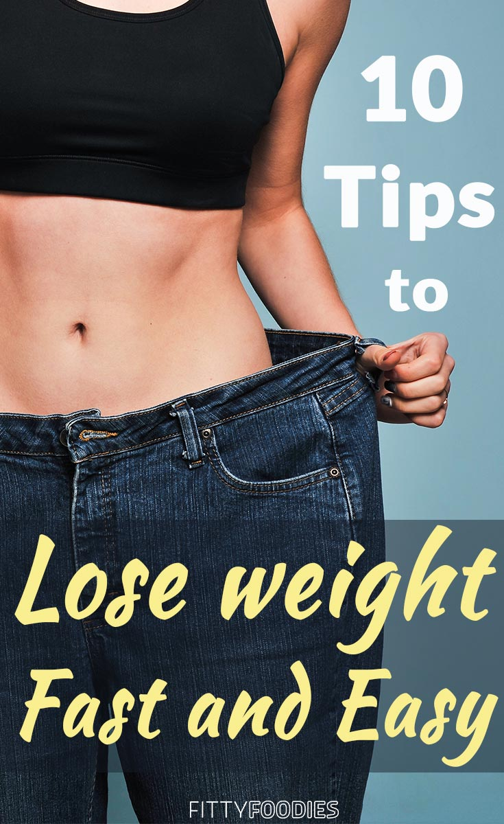 10 Tips To Lose Weight Fast And Easy | 10 Easy Ways To Lose Weight | Lose Weight Tips And Tricks | How To Lose Weight Easy