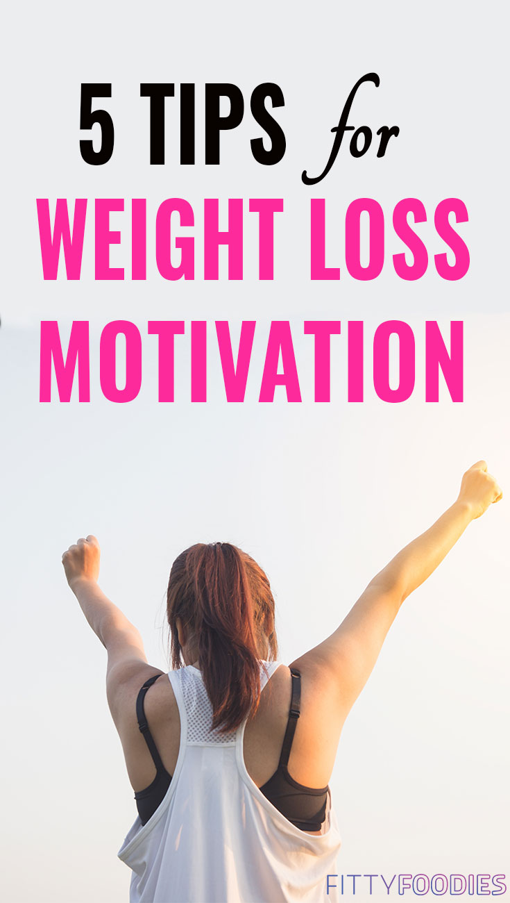 5 Tips For Weight Loss Motivation | How To Stay Motivated To Lose Weight | Weight Loss Motivation Techniques