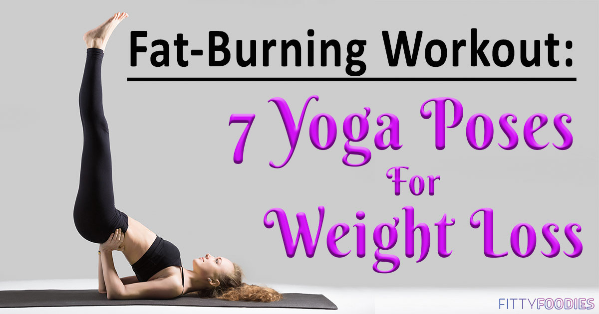 7 Yoga Poses For Weigh...