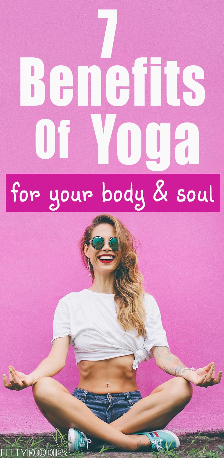 7 Benefits Of Yoga For Your Body & Soul | Yoga Benefits For Women |  Yoga Benefits Healthy Living