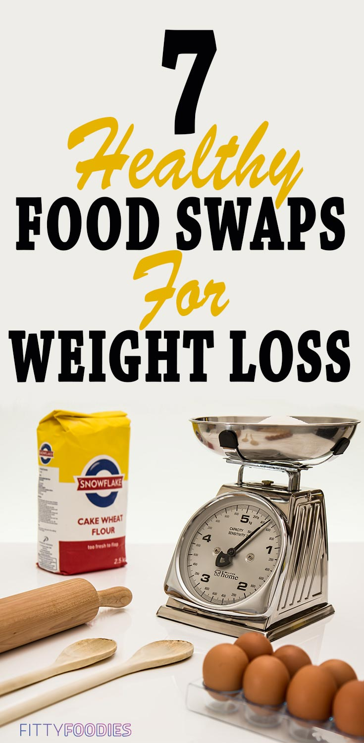 7 Healthy Food Swaps For Weight Loss |  Healthy Food To Lose Weight | Food Swaps Weight Loss Diet