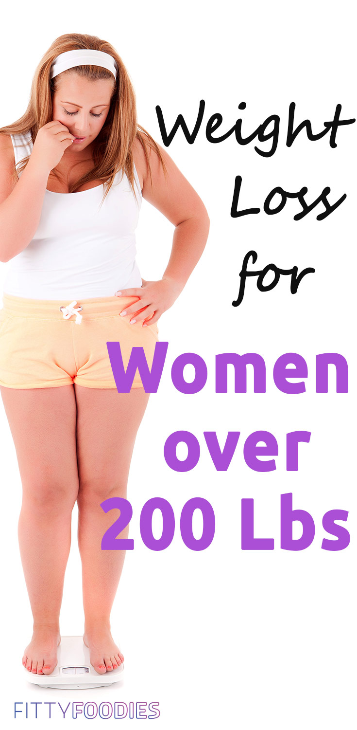 Weight Loss For Women Over 200 Lbs | Weight Loss At 200 Pounds | How To Lose Weight