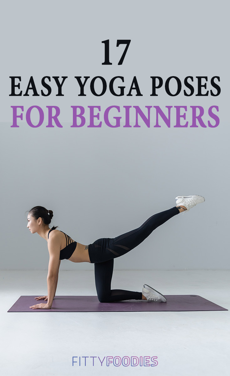 17 Easy Yoga Poses For Beginners Fittyfoodies