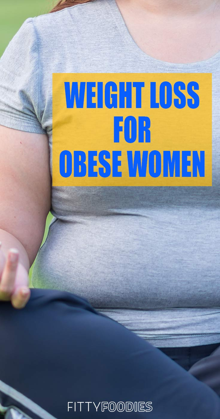Weight Loss For Obese Women