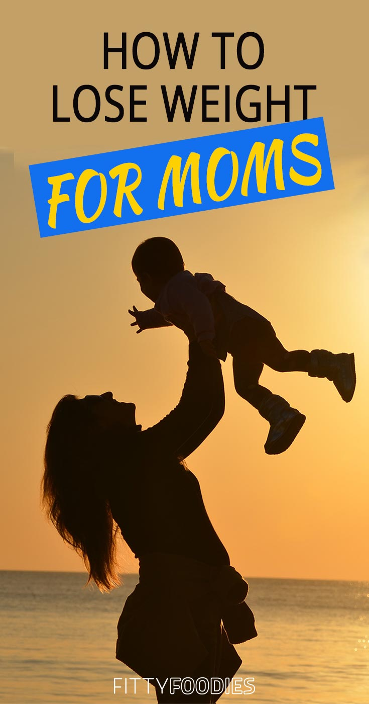 Weight loss tips for moms