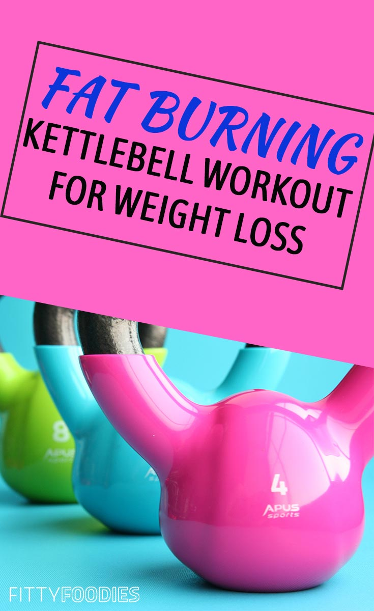 Fat Burning Kettlebell Workout For Weight Loss